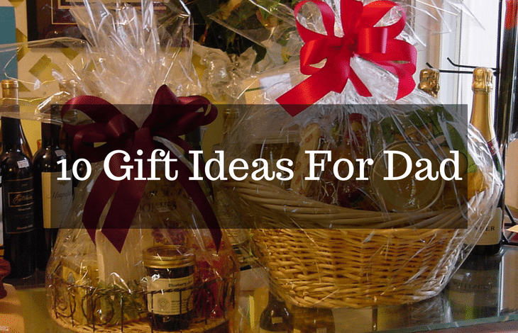 10 Gift Ideas for Dad From Gourmet Baskets