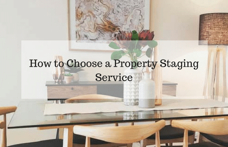 How to Choose a Property Staging Service