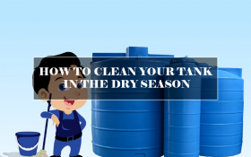 HOW TO CLEAN YOUR TANK IN THE DRY SEASON