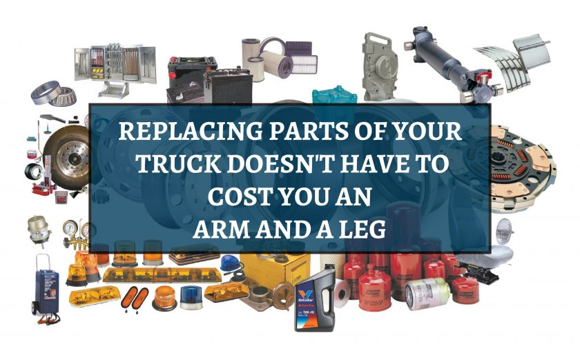 Replacing Parts of Your Truck Doesn't Have to Cost You an Arm and Leg