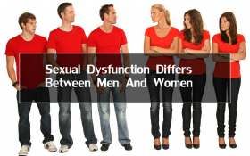 Sexual Dysfunction Differ Between Men And Women