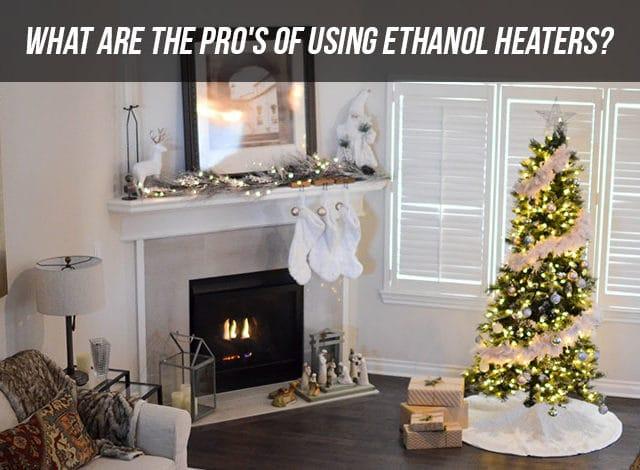 Ethanol heaters