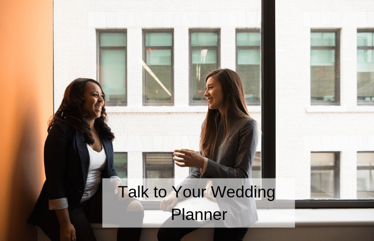 Talk to Your Wedding Planner